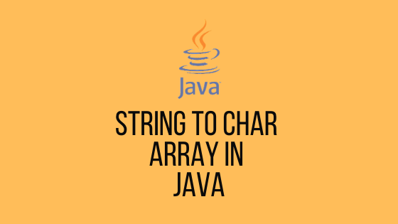 String to Char Array Java